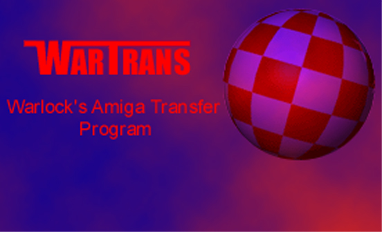 WarTrans - Warlock's Amiga Transfer Program